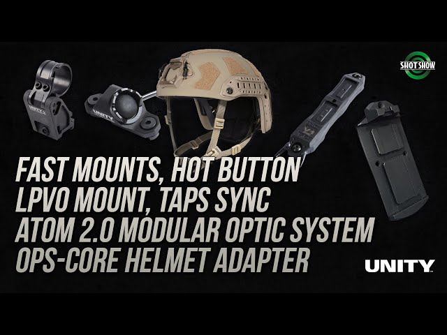 Unity Tactical LPVO Fast Mounts, Hot Button, TAPS Sync, Adam 2.0 - SHOT Show 2020