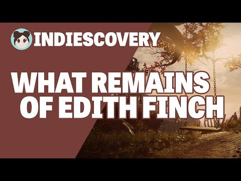 Indiescovery: What Remains of Edith Finch (Giant Sparrow)