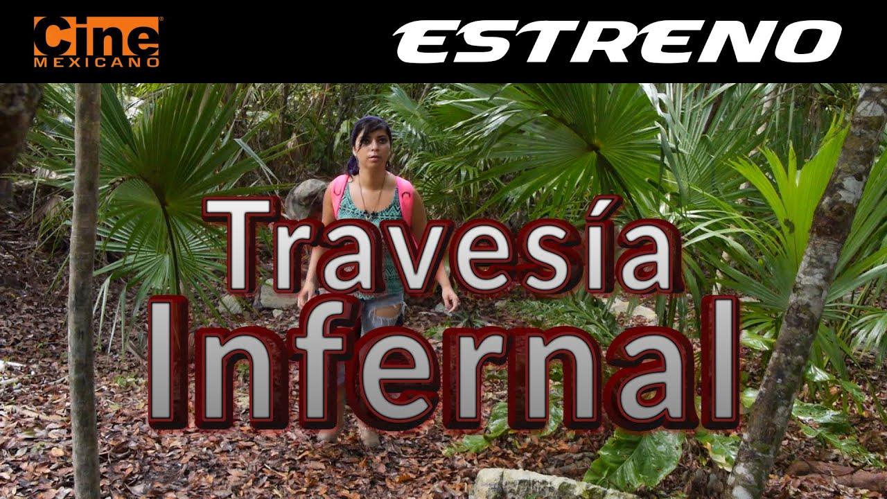Travesía Infernal | Estreno 31 de Julio en Cine Mexicano