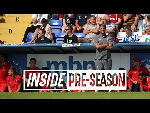 Inside Pre-Season: Chester 0-7 Liverpool | Keita and Fabinho's LFC debut