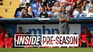 Inside Pre-Season: Chester 0-7 Liverpool | Keita and Fabinho's LFC debut