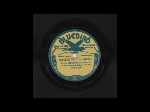 Lydia Mendoza Y Su Grupo - Cuatro Vicios - Bluebird B-2952-A