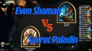 Secret Paladin vs Even Shaman - Hearthstone
