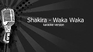Shakira - Waka Waka (Karaoke Version)