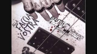 brutti e ignoranti - alla faccia vostra (full album)