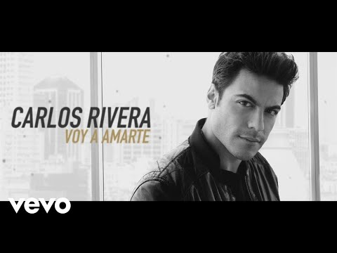 Carlos Rivera - Voy a Amarte (Lyric Video)