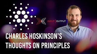 Charles Hoskinson's thoughts on Principles