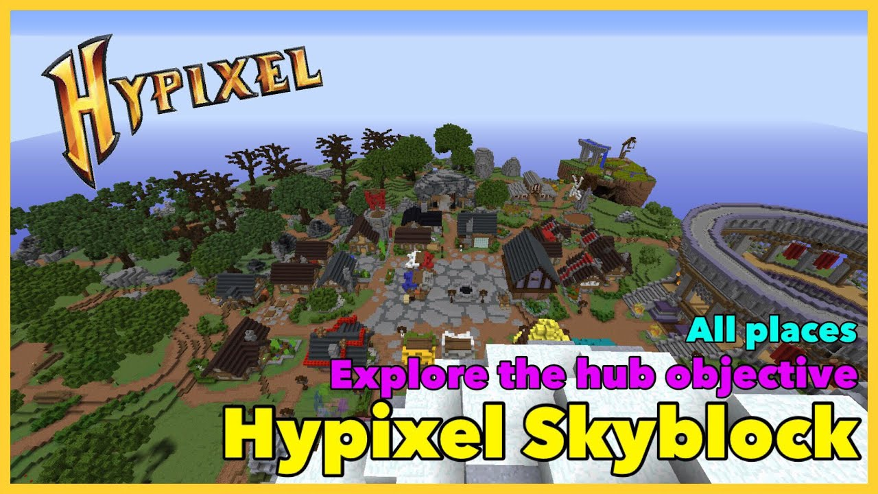 Hypixel Skyblock   Objective: Explore The Hub ALL places!