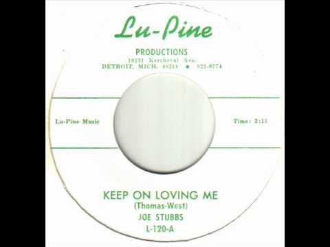 Joe Stubbs - Keep On Loving Me.wmv