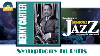 Benny Carter - Symphony In Riffs (HD) Officiel Seniors Jazz
