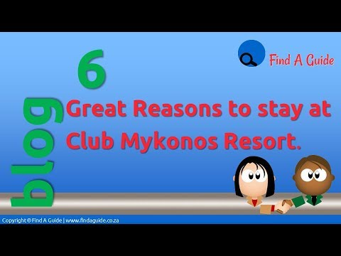 5 Great Reasons to stay at the Club Mykonos Resort - Blog