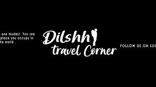 Dilshh Travel Corner