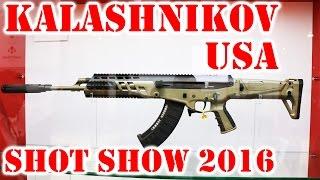Kalashnikov USA Shot Show 2016