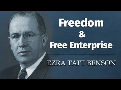 Freedom and Free Enterprise - Ezra Taft Benson (capitalism)