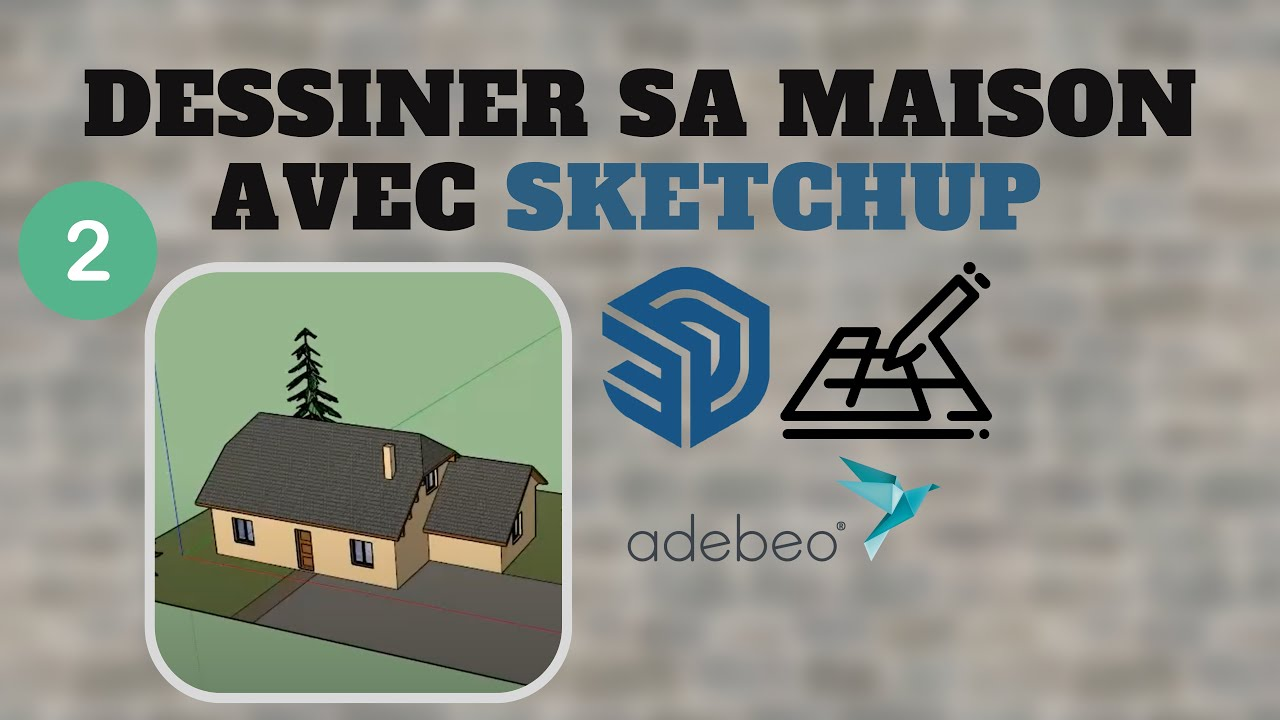 tuto dessiner sa maison avec sketchup chapitre 2. Black Bedroom Furniture Sets. Home Design Ideas