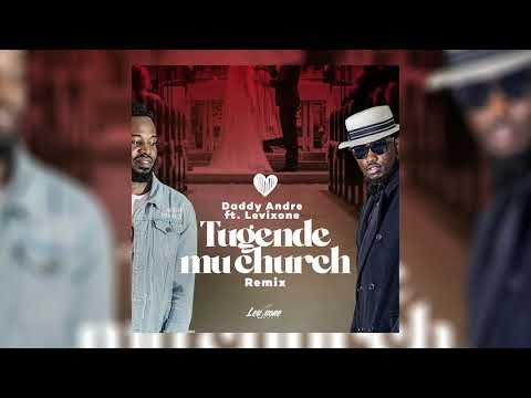 Daddy Andre & Levixone - Mu church Remix