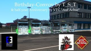 "Birthdayconvoy T_S_T & Anniversary VTC ""Auf Achse"" 
