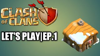 Clash of Clans Let's play Series|ep.1