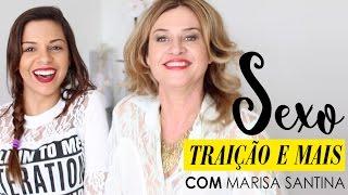 Perguntas com Marisa Santina - Sexo, traição e mais