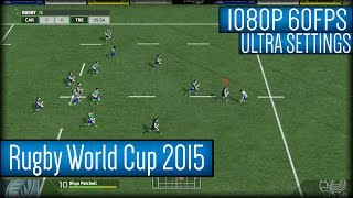 Rugby World Cup 2015 Gameplay PC HD [1080p 60FPS]