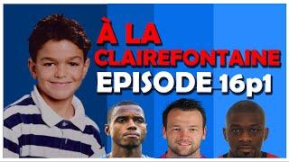 A la Clairefontaine episode 16 partie 1