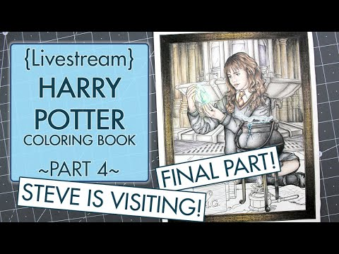 {livestream}-part-4-~-harry-potter-coloring-book-~-polychromos-~-steve-is-here!