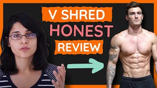 V Shred Review » Most Comprehensive (NOT an Affiliate)