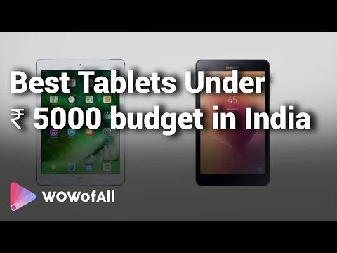 Best Tablets Under ₹ 5000 Budget In India: Complete List With Features, Price Range & Details