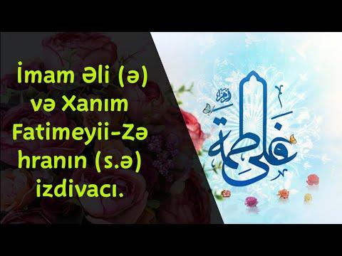 İmam Əli (ə) və Xanım Fatimeyii-Zəhranın (s.ə) izdivacı