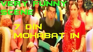 Very Funny Scene 7 Din Mohabbat In Movie