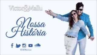 Victor e Mallu - A nossa História