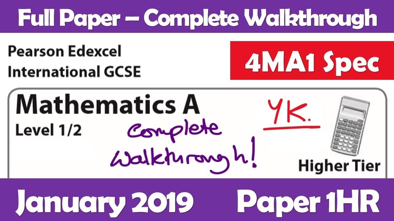 Edexcel IGCSE Maths A | January 2019 Paper 1HR | Complete Walkthrough (4MA1)