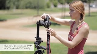 Tutorial: How to Create a Panorama (Shooting & Stitching)