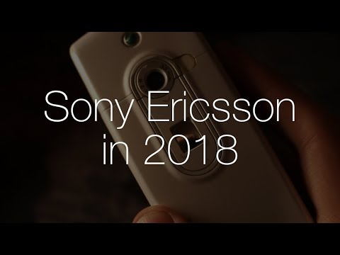 Sony Ericsson In 2018 - A Nostalgic Lookback