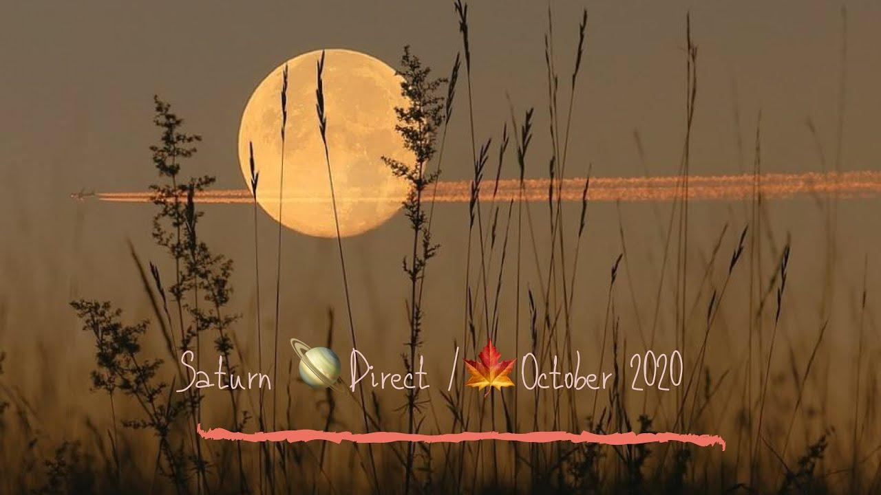 Libra: Saturn 🪐 Direct/ October 2020