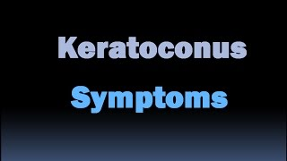 Keratoconus symptoms