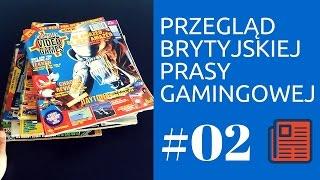 Przegląd prasy gamingowej w Wielkiej Brytanii #02