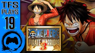 One Piece: Pirate Warriors 3 - 19 - TFS Plays (TeamFourStar)