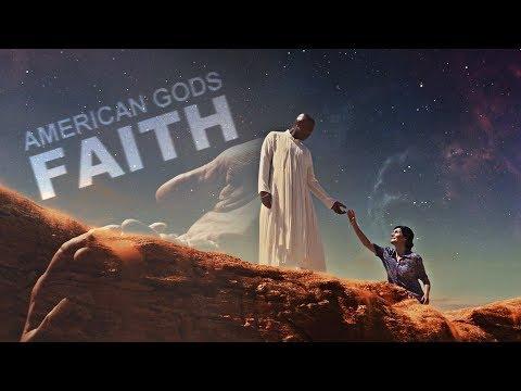 American Gods ♠ Faith