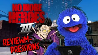 Hey Wait NMH Is Awesome Apparently | No More Heroes 3 Reviewmpressions (Video Game Video Review)