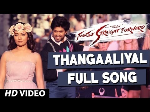 Thangaaliyal Full Video Song | Santhu Straight Forward Songs | Yash, Radhika Pandit | V. Harikrishna