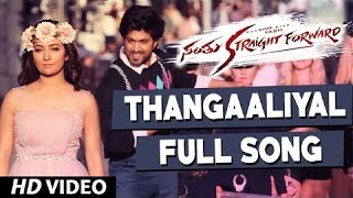 Thangaaliyal Full Video Song | Santhu Straight Forward Songs | Yash, Radhika Pandit | V. Harikrishna