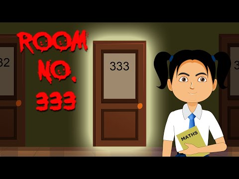 Room # 333   Haunted Classroom   Horror Story in Hindi