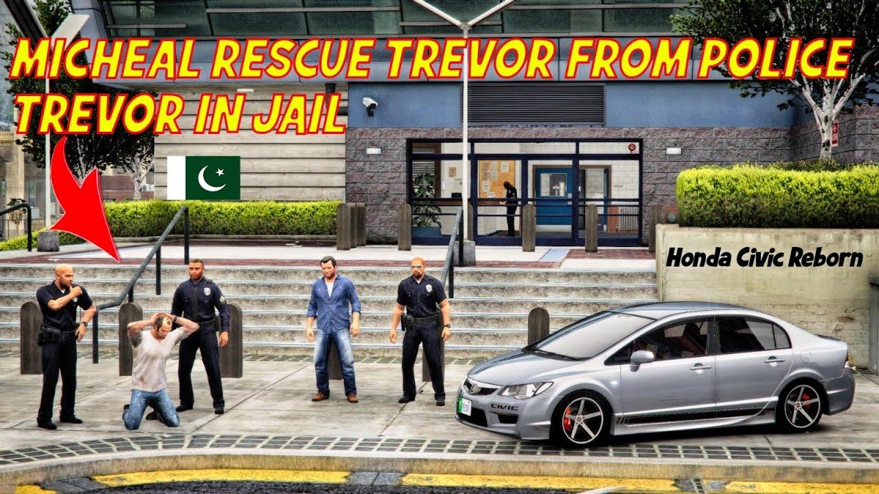GTA 5 Pakistan | Micheal Rescue Trevor | Trevor in Jail | Honda Civic Reborn Urdu