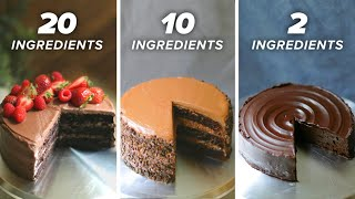 20-Ingredient vs. 10-Ingredient vs. 2-Ingredient Chocolate Cake  Tasty