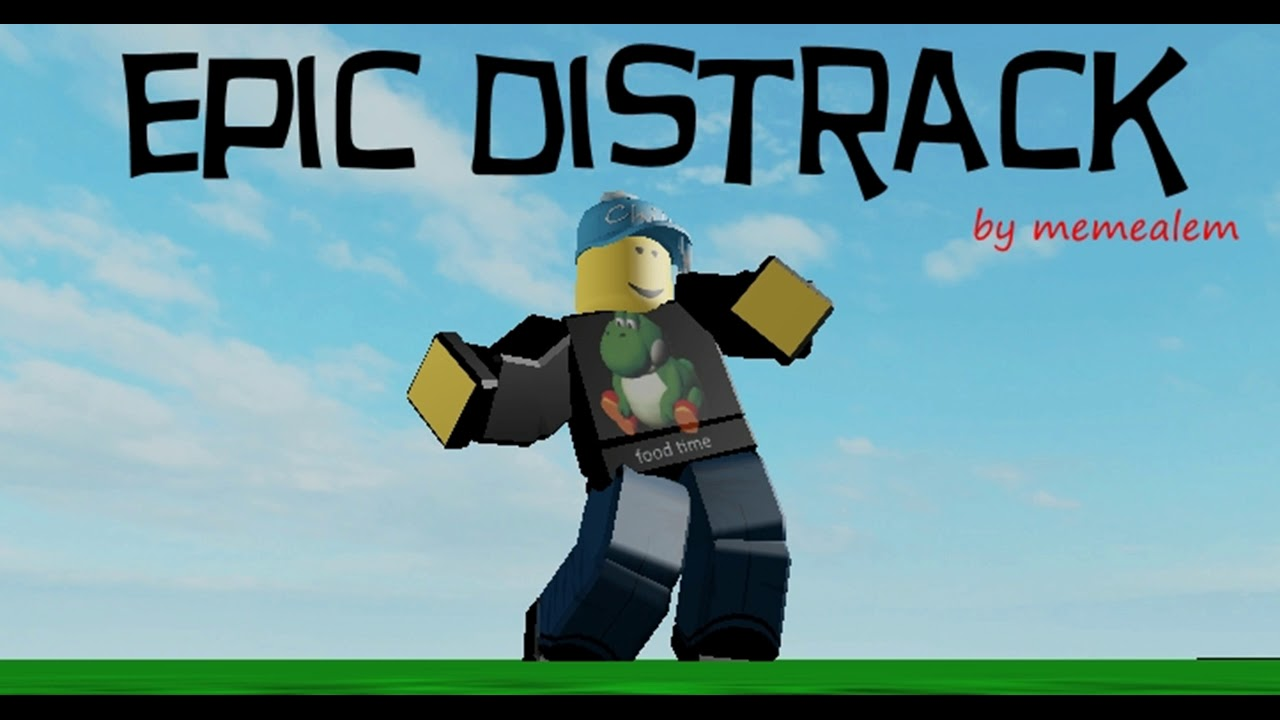 epic distrack (made by me)