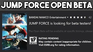 JUMP FORCE OPEN BETA COMING SOON?! Jump Force Open Beta Release Date LEAKED!