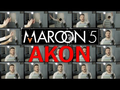 Maroon 5 / AKON (ACAPELLA Mashup) - Girls Like You, Don't Matter