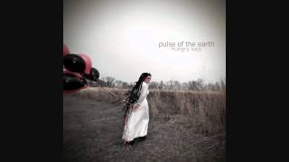 Hungry Lucy - Pulse of the Earth