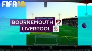 FIFA 18 - AFC Bournemouth vs. Liverpool @ Vitality Stadium